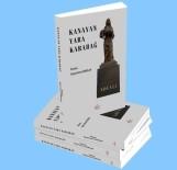 YUKARı KARABAĞ - Kanayan Yara Karabağ Kitabı Yayınlandı