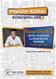 KÜÇÜK İSKENDER - Muratpaşa'da Popüler Kültür Konuşmaları Devam Ediyor