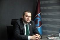 PARALEL YAPI - Trabzonspor Yöneticisi İfade Verdi