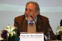 BÜYÜK ORTADOĞU PROJESI - Prof.Dr. İlber Ortaylı, 'Bölgedeki Tek İktisadi Ortağımız İsrail'