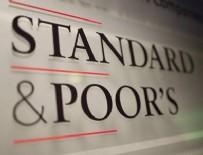 KREDİ NOTU - Standard&Poors Türkiye kararını açıkladı