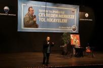 HASAN AKGÜN - Tayfun Talipoğlu, Büyükçekmece'de Yol Hikayelerini Anlattı