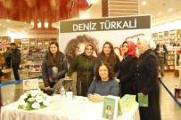 DENİZ TÜRKALİ - Deniz Türkali Forum Mersin'de Kitabını İmzaladı