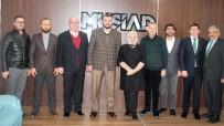 SELAHATTİN AYDIN - Milletvekili Keşir'den MÜSİAD'a Ziyareti
