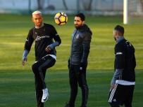 TOLGAY ARSLAN - Beşiktaş'ta Hazırlıklar Sürüyor