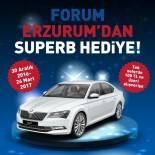 SKODA - Forum Erzurum'dan Superb Hediye