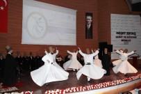 NEŞET ERTAŞ - Keçiören'de 'Mevlevi Sema Mukabelesi' Programı