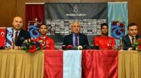 OSCAR CARDOZO - Trabzonspor'da Yeni Transferler İmzayı Attı