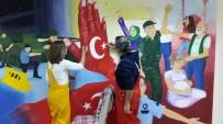 YÜKSEL YALOVA - Aydın'da '15 Temmuz Milli İrade Destanı' Duvarlara İşlendi