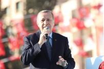 MEZHEP - Cumhurbaşkanı Recep Tayyip Erdoğan Açıklaması