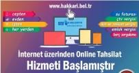 Hakkari Belediyesi Online Tahsilat Hizmetine Başladı