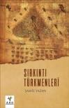 CEYHAN - Şamil Yazan, 'Sırkıntı Türkmenleri'ni Yazdı