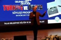 TALAS BELEDIYESI - Gelenekten Geleceğe Türkiye Ve Dünya Konuşuldu