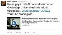 GAZIANTEP ÜNIVERSITESI - Şamil Tayyar'dan Gaziantep Üniversitesi Rektör Yardımcısına Sert Tepki