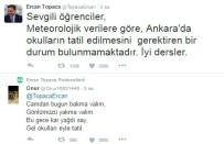 ERCAN TOPACA - Öğrenciler, Ankara Valisi Topaca'yı Kar Tatili Mesajına Boğdu