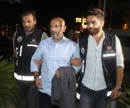 HASAN KÜRKLÜ - Merkeze çekilen eski Burdur Valisi 'FETÖ'den tutuklandı
