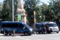 GENEL KURUL - Katalan Parlamentosu Çevresinde Yüksek Güvenlik Önlemleri