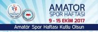 SPOR BİLİNCİ - Eskişehir'de 'Amatör Spor Haftası' Etkinlikleri Başlıyor