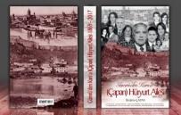 TÜRK DİLİ VE EDEBİYATI - Gümrü'den Kars'a Hüryurt Ailesinin Hayatı Kitap Oldu
