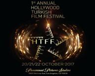 LOS ANGELES - Hollywood Türk Film Festivali başlıyor