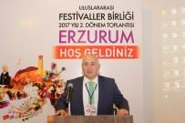 Uluslararası Festivaller Birliği Erzurum'da Toplandı