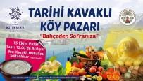 KAVAKLı - Tarihi Kavaklı Köy Pazarı Açılıyor