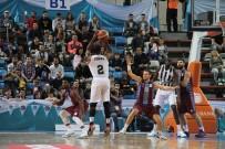 AYHAN SEFER ÜSTÜN - Sakarya Büyükşehir Basket'ten Tarihi Galibiyet