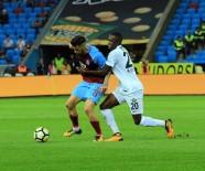 FATIH ÖZTÜRK - Süper Lig Açıklaması Trabzonspor Açıklaması 0 - Teleset Mobilya Akhisarspor Açıklaması 3 (İlk Yarı)