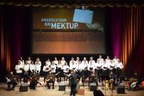 TÜRK HALK MÜZİĞİ - 'Anadolu'dan Bir Mektup' Adlı Türk Halk Müziği Konseri Dinleyicilerle Buluştu