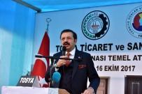DENIZ PIŞKIN - TOBB Başkanı Hisarcıklıoğlu Tosya TSO'nun Temelini Attı