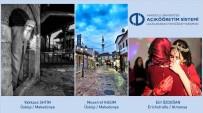 BULGARISTAN - Acıkoğretim Sistemi İlk Uluslararası Fotoğraf Yarışması Sonuçlandı