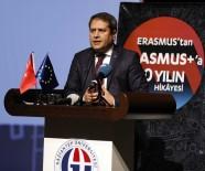 GAZIANTEP ÜNIVERSITESI - Erasmus'tan Erasmus'a 30 Yıl Toplantısı