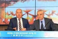 TRABZONSPOR BAŞKANı - Trabzonspor'da Çalımbay Dönemi Resmen Başladı