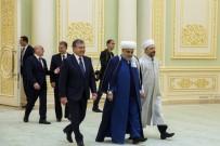 ÖĞRETİM ÜYESİ - Özbekistan Cumhurbaşkanı Mirziyoyev, Diyanet İşleri Başkanı Erbaş'ı Kabul Etti