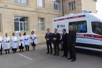 AZERBAYCAN - Azerbaycan'da Acil Tıbbi Yardım Altyapısına TİKA Desteği