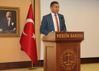 Baro Başkanı Er Açıklaması 'Basın, Demokrasinin Olmazsa Olmazıdır'