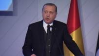 GÜMRÜK VE TİCARET BAKANI - Erdoğan'dan D-8 Ülkelerine Çağrı