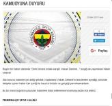 FENERBAHÇE - Fenerbahçe'den Volkan Demirel açıklaması