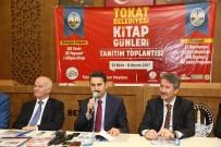 EYÜP EROĞLU - Tokat'ta 101 Yazar Kitapseverlerle Buluşacak