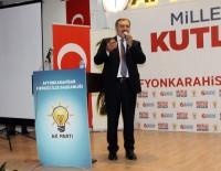 BURHANETTIN ÇOBAN - Bakan Eroğlu'ndan Teşkilat Üyelerine Mesaj