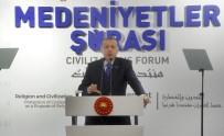 MEDENİYETLER İTTİFAKI - Cumhurbaşkanı Erdoğan'dan BM'nin Yapısına Tepki