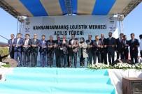 Kahramanmaraş Lojistik Merkezi Açıldı