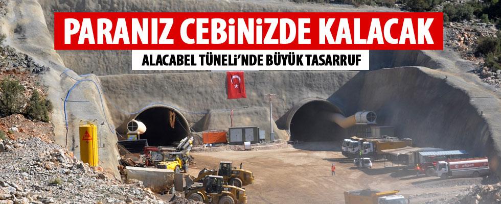 Alacabel Tüneli'nda büyük tasarruf