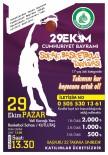 Cumhuriyet Coşkusu, Basketbol Turnuvasıyla Taçlanıyor