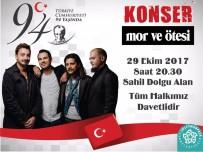 KEREM ÖZYEĞEN - Cumhuriyet'in 94. Yılı Mor Ve Ötesi Konseri İle Kutlanacak
