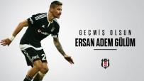 MELBOURNE - Ersan Gülüm'e Beşiktaş'tan Destek