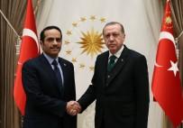 Katar Dışişleri Bakanını Kabul Etti