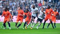 Süper Lig Açıklaması Beşiktaş Açıklaması 0 - Medipol Başakşehir Açıklaması 0 (İlk Yarı)