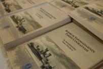 TAPU KADASTRO - 500 Yıllık Tarih Kitaplaştırıldı