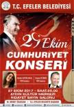 MESUT ÖZAKCAN - Efeler Belediyesi Cumhuriyet Bayramı'nda Konser Düzenleyecek